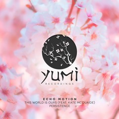 Echo Motion - Persistence [Release date: 15/02/2021]