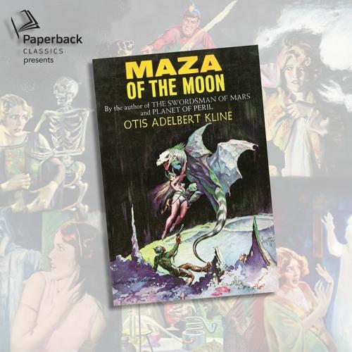 """Maza of the Moon"" by Otis Adelbert Kline read by Natasha Soudek"