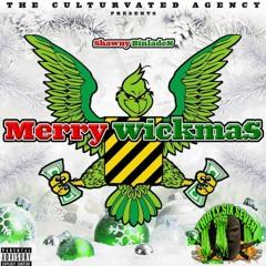Shawny Binladen & Bizzy Banks - Whole Lotta Wickery (prod. EpOnDaBeat & Pvyso) (Merry Wickmas)