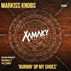 Markiss Knobs 'Burnin' Up My Shoes' Disco Ball'z Remix