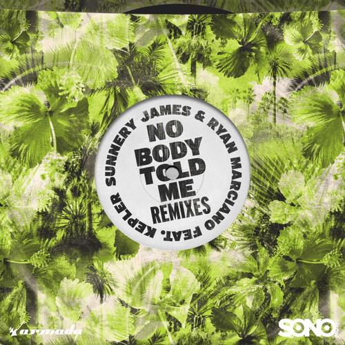 Sunnery James & Ryan Marciano feat. KEPLER - Nobody Told Me (DJ Irwan Remix)