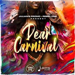 DEAR CARNIVAL - 2020 SOCA MIXTAPE - DJ REBEL ONE x JULIAN'S PROMO