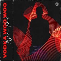 Ryan Paul - Vodka Woo Woo