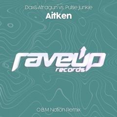 Aitken (O.B.M Notion Remix)