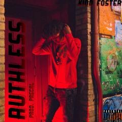 Kidd Foster - Ruthless (Prod. Pascal)
