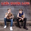 Download Live Your Life Mp3
