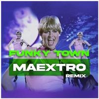 Lipps Inc - Funky Town (m a e x t r o remix)