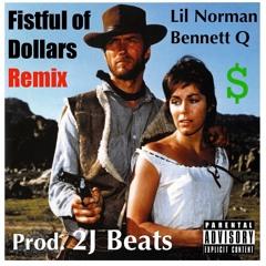 Fistful of Dollars Remix (Prod. 2J)