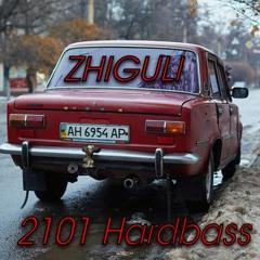 ZHIGULI (2101 Hardbass)