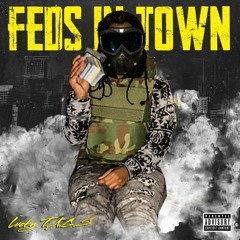 Feds In Town - Lucky T.A.G.S.