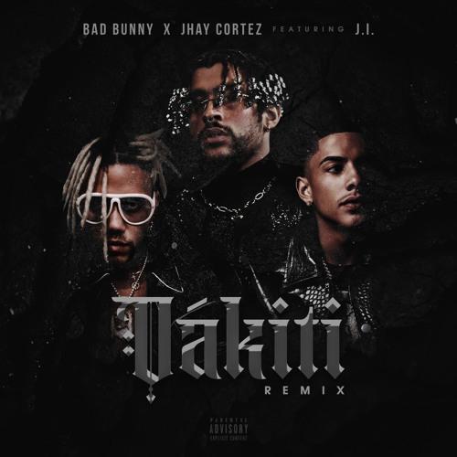 Bad Bunny & Jhay Cortez – DÁKITI Lyrics