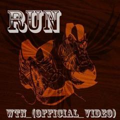 RUN TnW(Official Video)