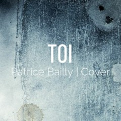 #11 Cover | TOI | Patrice Bailly