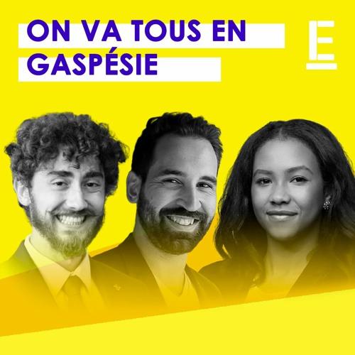 """On va tous en Gaspésie"""