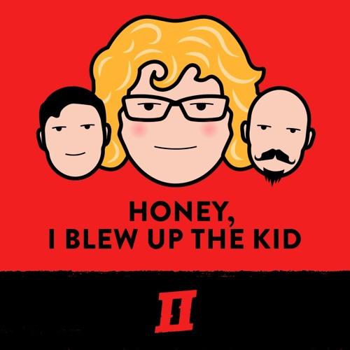 Season 5 Episode 11 - Honey, I Blew Up The Kid