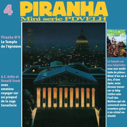 Mini Serie Piranha: Le Temple de l'Epreuve