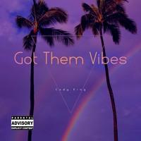 Cody King - Got Them Vibes
