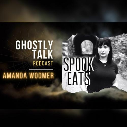 Ep 137 - Amanda Woomer of Spook-Eats