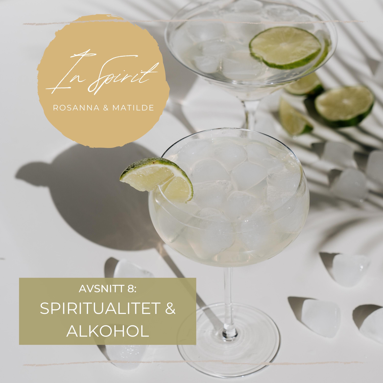9: Spiritualitet & alkohol