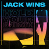 Hold Your Breath (Extended Mix)