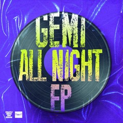 Gemi - All Night