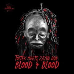 Blood For Blood (Feat. Zayin Dub)