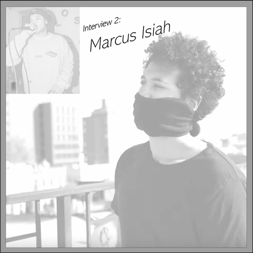 Ep. 46 - Interview 2 - Marcus Isiah, Hip-hop Artist