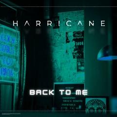 Harricane - Back To Me