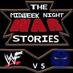 The MidWeek War Stories - Episode 36