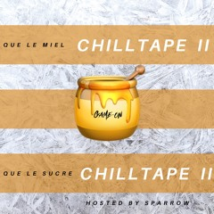 Chilltape 2 by Game-On (Hosted by Sparrow)