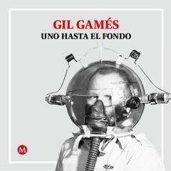 Gil Gamés. As tears go by