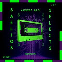 Saelios Selects: EP #004