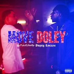 DUSTY LOCANE & OnPointLikeOp - MOVE DOLEY