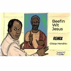 Beefin Wit Jesus