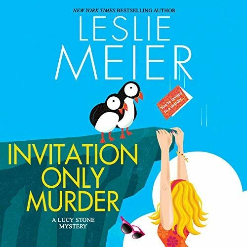 Invitation Only Murder by Leslie Meier from Dreamscape Audio