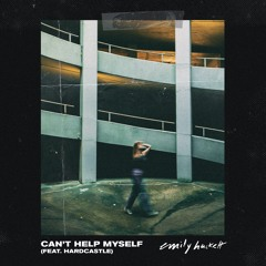 Can't Help Myself (feat. Hardcastle)