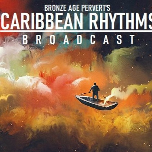 Caribbean Rhythms with BAP - Episode 65 - Tropicalism and Supreme Gentleman