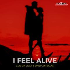 Geo Da Silva & Dani Corbalan - I Feel Alive (Extended Mix)