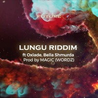 Oneword Global Records - Lungu Riddim (ft. Dj Consequence, Bella Shmurda, Oxlade)