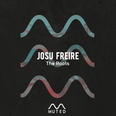 Premiere: Josu Freire - The Roots (Original Mix)