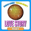 Download Love Story (Disco Lines Remix) [FULL SONG ON SPOTIFY] Mp3