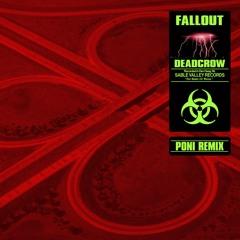 Deadcrow - Fallout (Poni Remix)