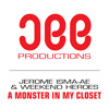 Jerome Isma-Ae & Weekend Heroes - A Monster In My Closet (Original Mix)