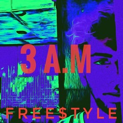 3AM FREE$TYLE (prod.CADENCE)