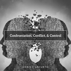 420    Confrontation, Conflict & Control