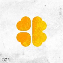 Alann M - My Fart