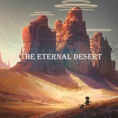 The Eternal Desert [Lo-Fi]