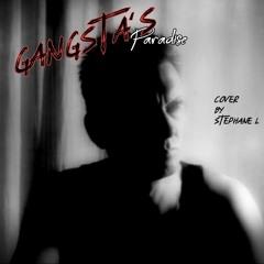 Gangsta's Paradise - Cover Stephane L