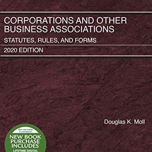 <^DOWNLOAD-PDF>) Corporations and Other Business Associations: Statutes, Rules, and Forms, 2020 Edi