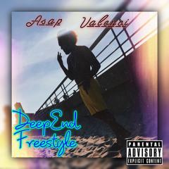 Asap Valenci ~ ( DeepEnd Freestyle )